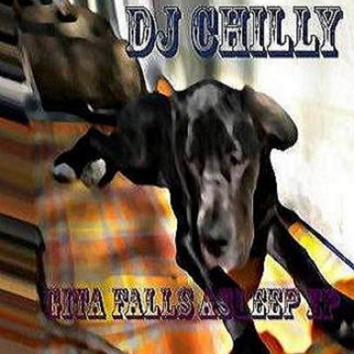 Dj Chilly gita falls asleep EP cover art