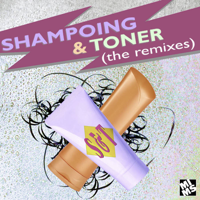 Shampoing & Toner (The Remixes) cover art