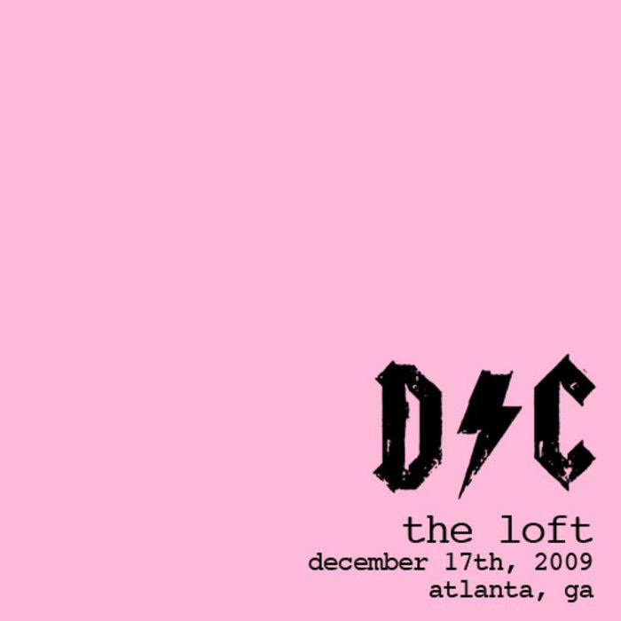 The Loft: 12/17 - Atlanta, GA cover art