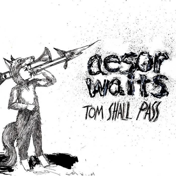 Tom Shall Pass cover art