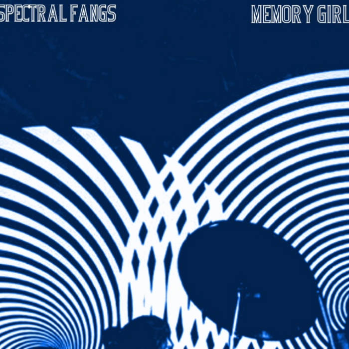 Spectral Fangs - Memory Girl EP cover art