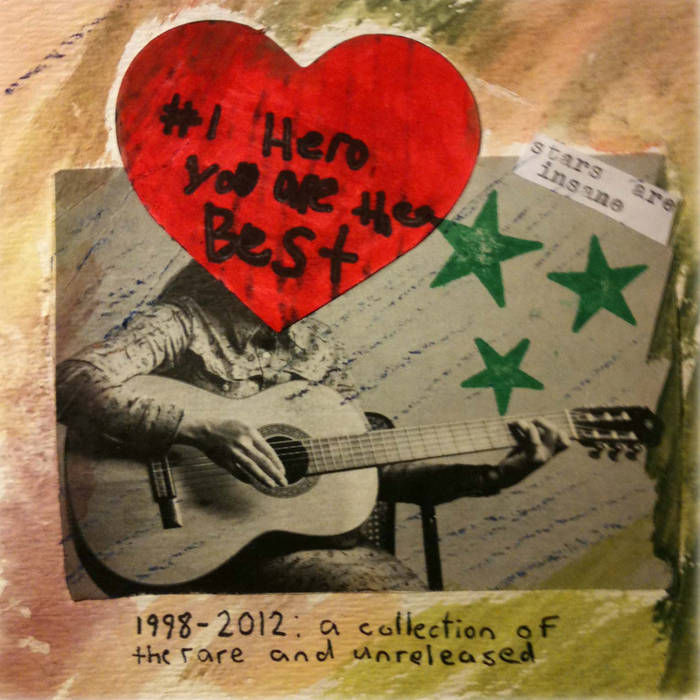 #1 Hero You Are the Best: 1998-2012- A Collection of the Rare & Unreleased cover art