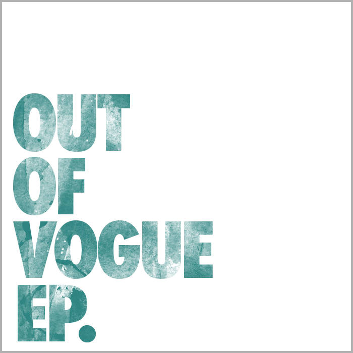out of vogue ep. cover art
