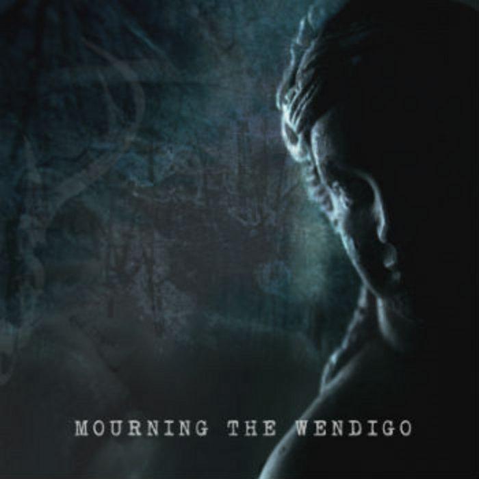 Mourning The Wendigo cover art