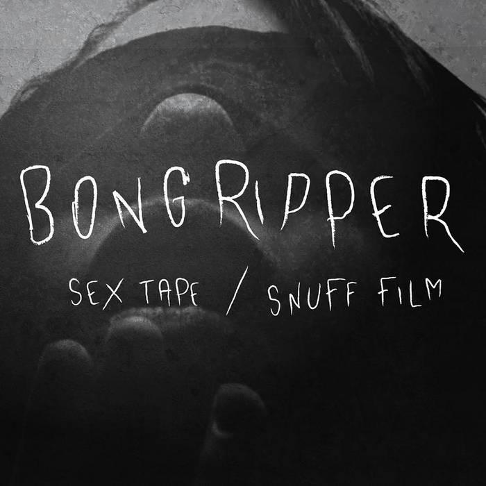 Sex Tape/ Snuff Film 7 inch cover art