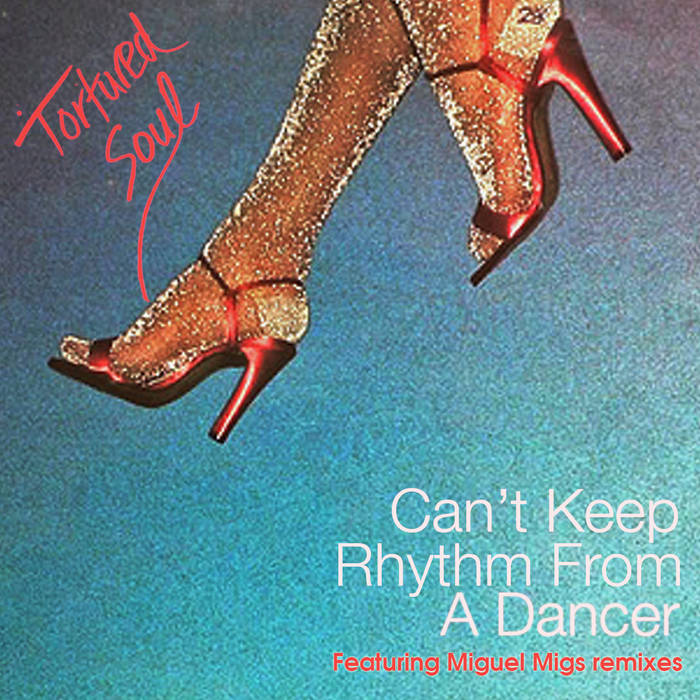 Can't Keep Rhythm From A Dancer cover art