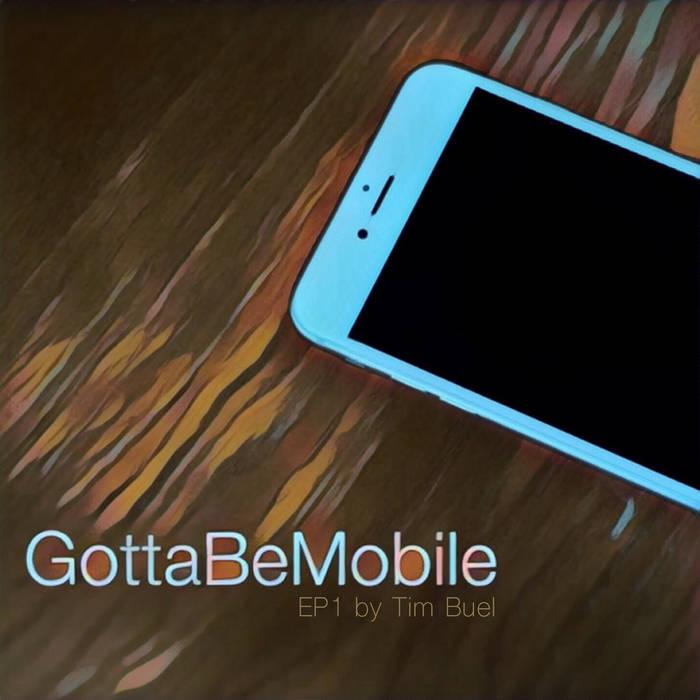 Gotta Be Mobile EP1 cover art