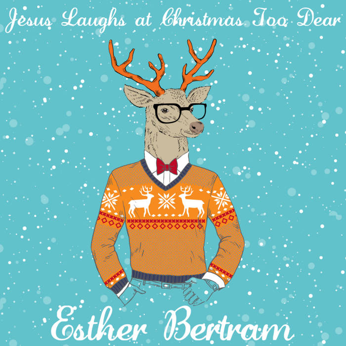 Jesus Laughs at Christmas Too Dear cover art