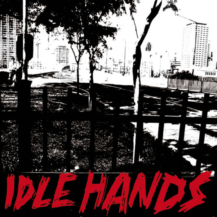 "Idle Hands - s/t 7"" cover art"