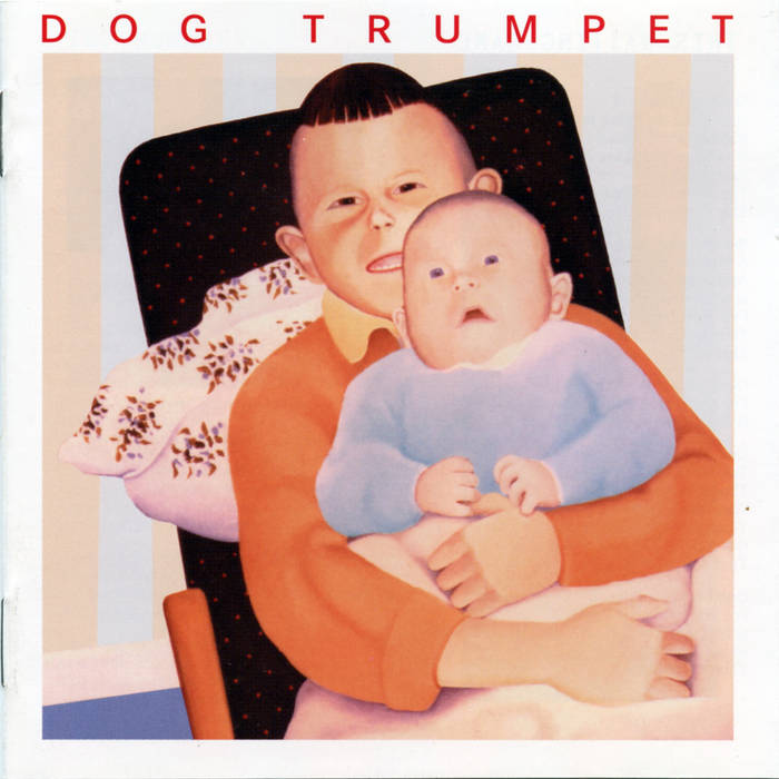 Dog Trumpet cover art