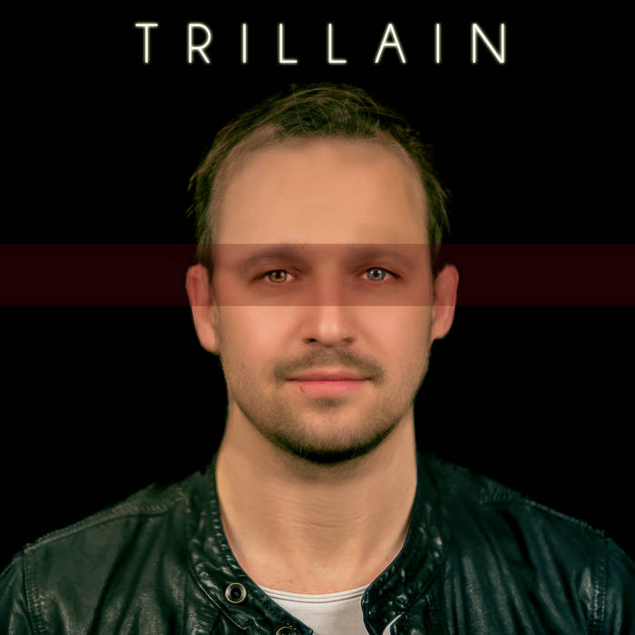 My Name is Trillain cover art