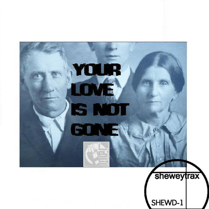 (SHEWD-1) Your Love Is Not Gone EP cover art