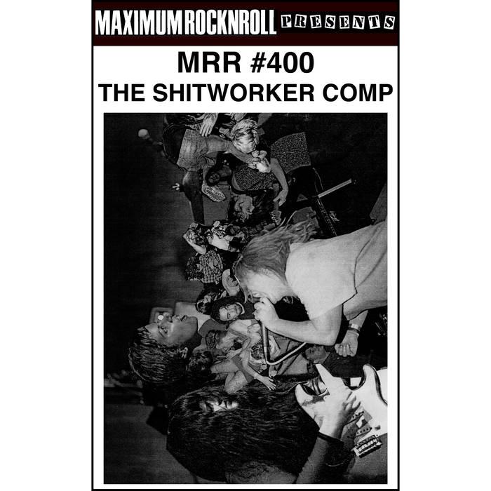MRR 400 - The Shitworker Comp cover art