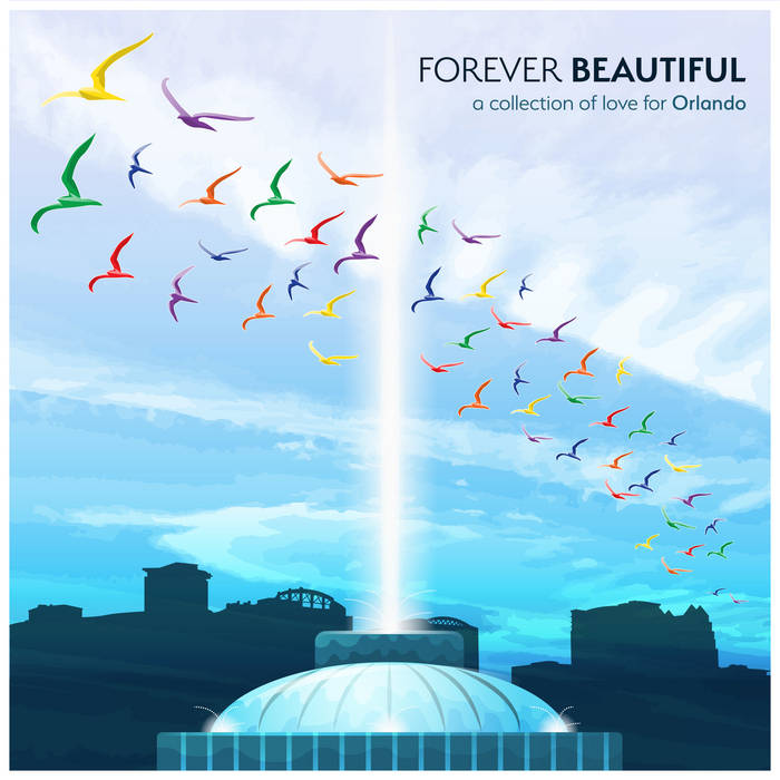 Forever Beautiful: a collection of love for Orlando cover art