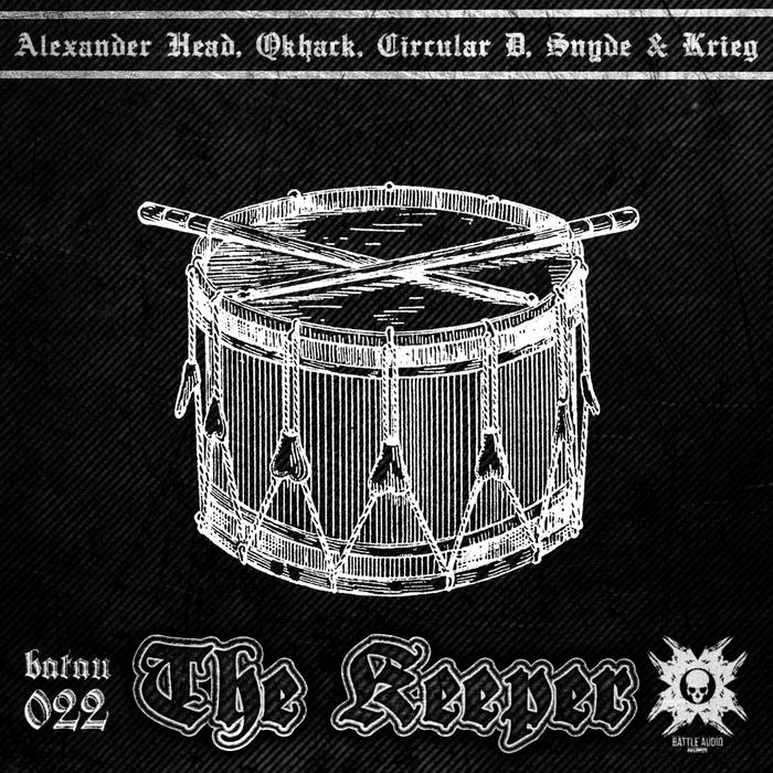 THE KEEPER - Alexander Head, Qkhack, Krieg, Circular D, Snyde [BATAU022] cover art