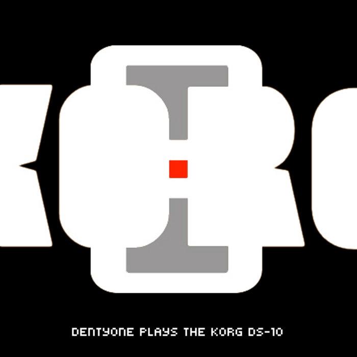 Denty One Plays the Korg DS-10 cover art
