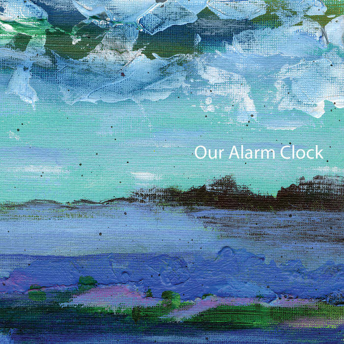 Our Alarm Clock cover art