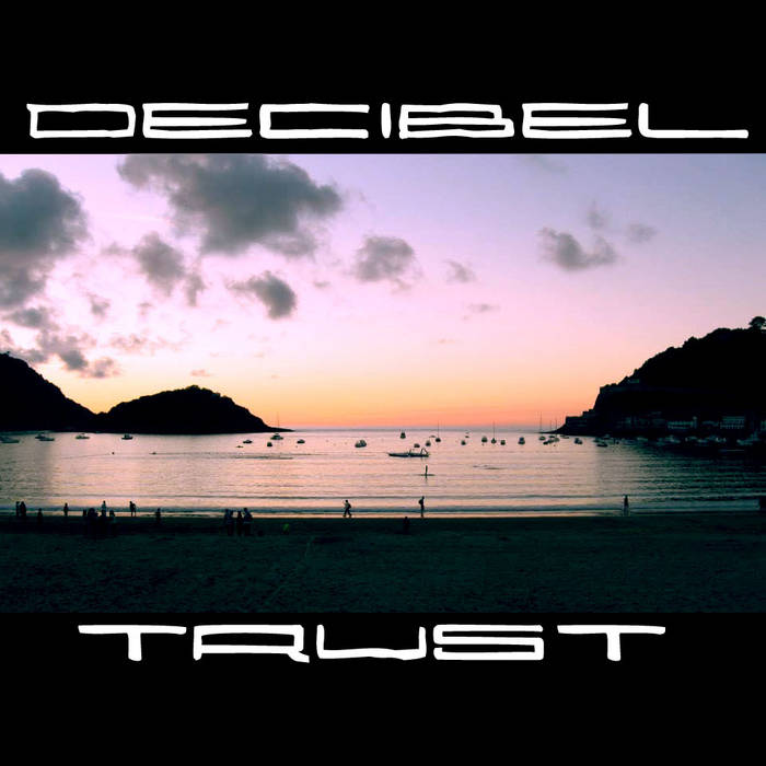 Decibel Trust cover art