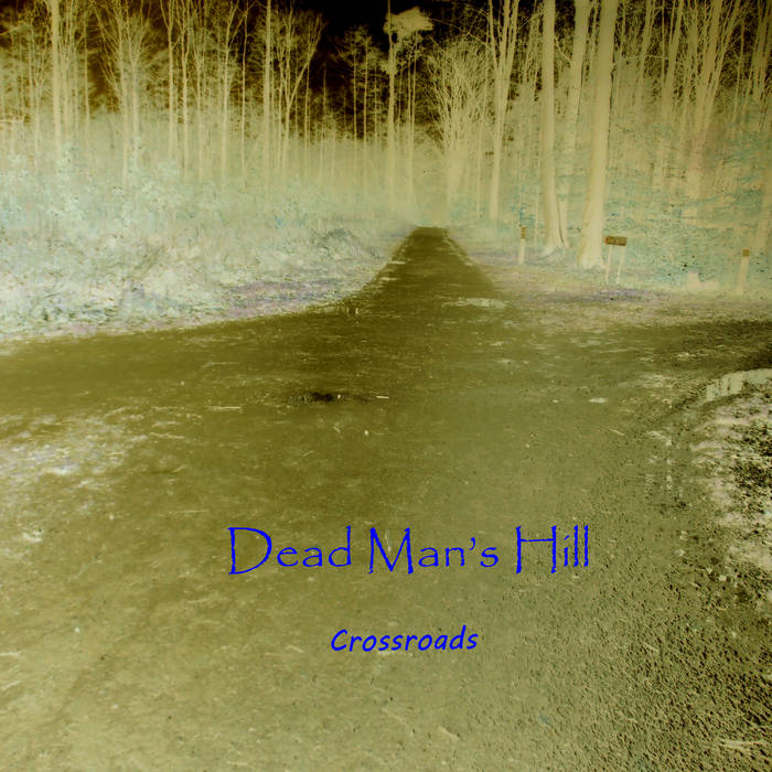 Dead Man's Hill: Crossroads (free album) cover art