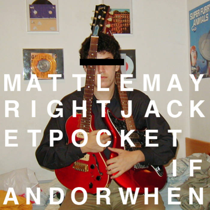 Right Jacket Pocket b/w If And Or When cover art