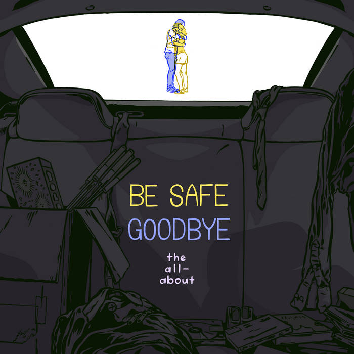 Be Safe Goodbye cover art