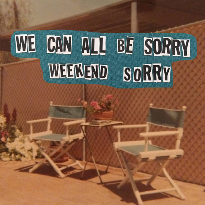 Weekend Sorry cover art