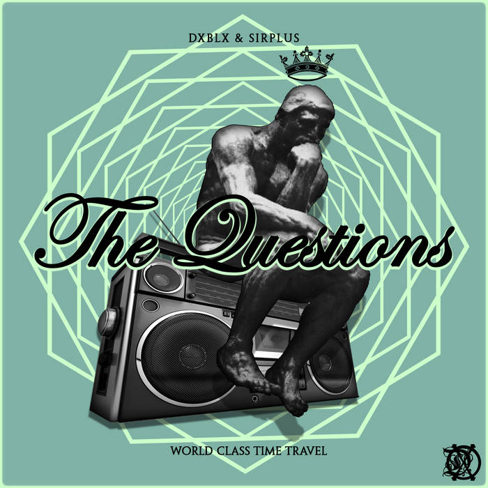 DXBLX & SIRPLUS - THE QUESTIONS (SINGLE) cover art