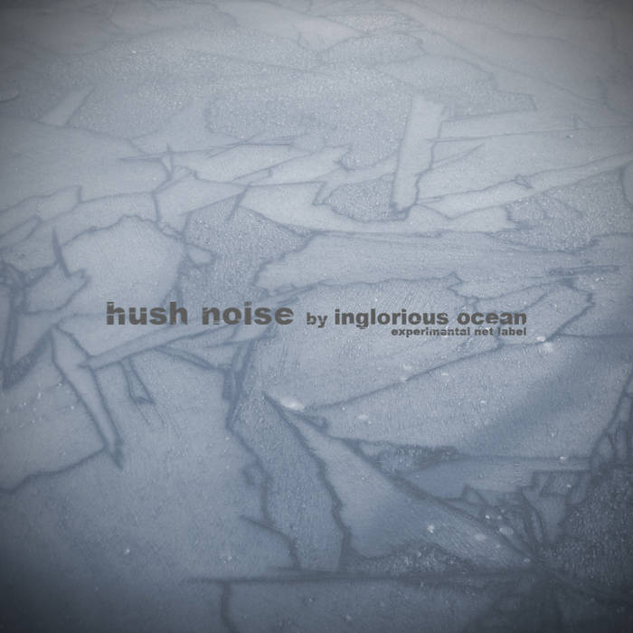 AAVV - Hush Noise - Inglorious Ocean compilation cover art