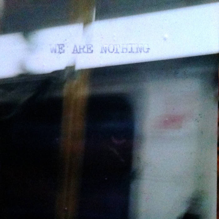 We Are Nothing cs cover art