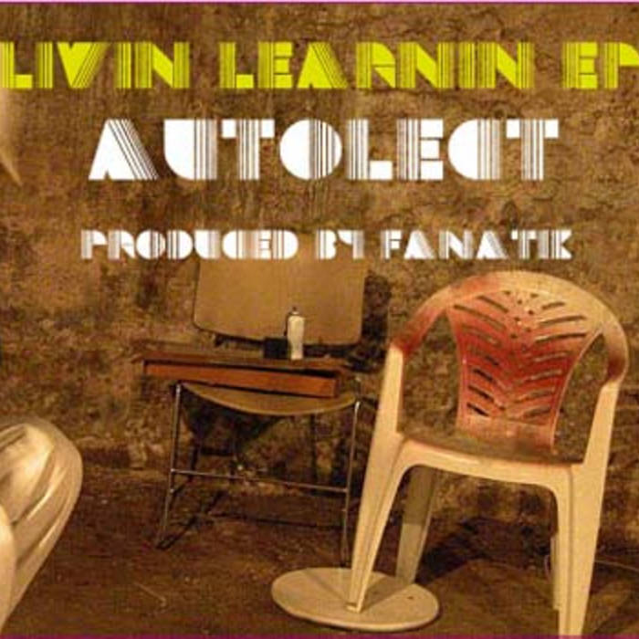 """Autolect """"Livin Learnin"""" EP cover art"""