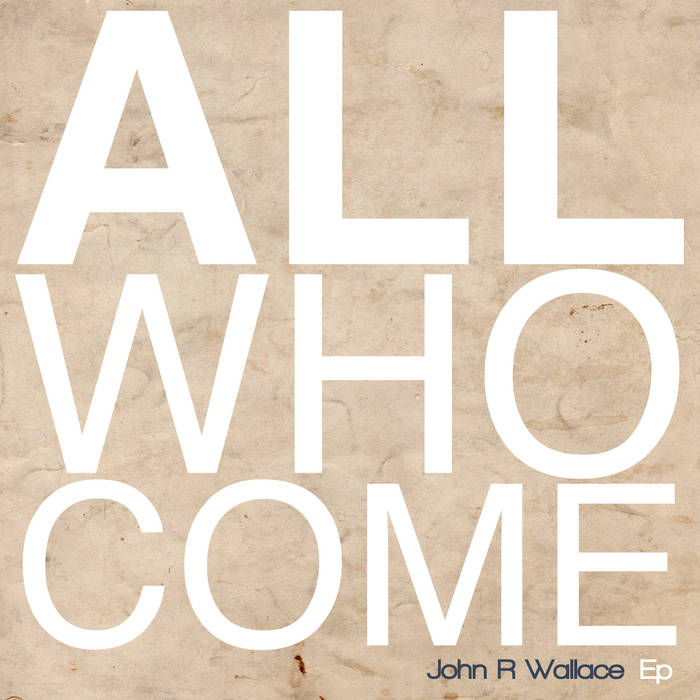 All Who Come cover art