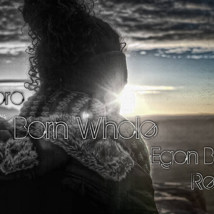 Doe Paoro-Born Whole (Egon Brainparts Remix) cover art