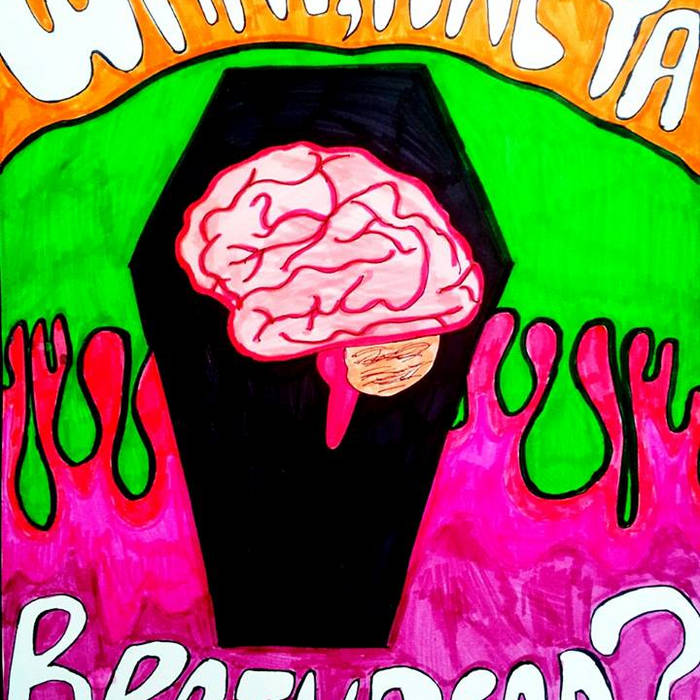 What, Are Ya Braindead? cover art