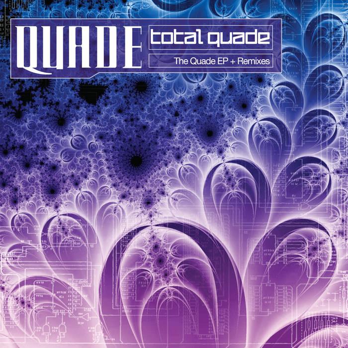 Total Quade: The Quade EP + Remixes cover art
