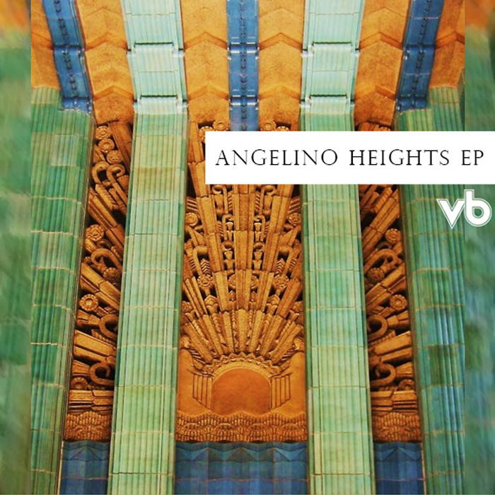 Angelino Heights EP cover art
