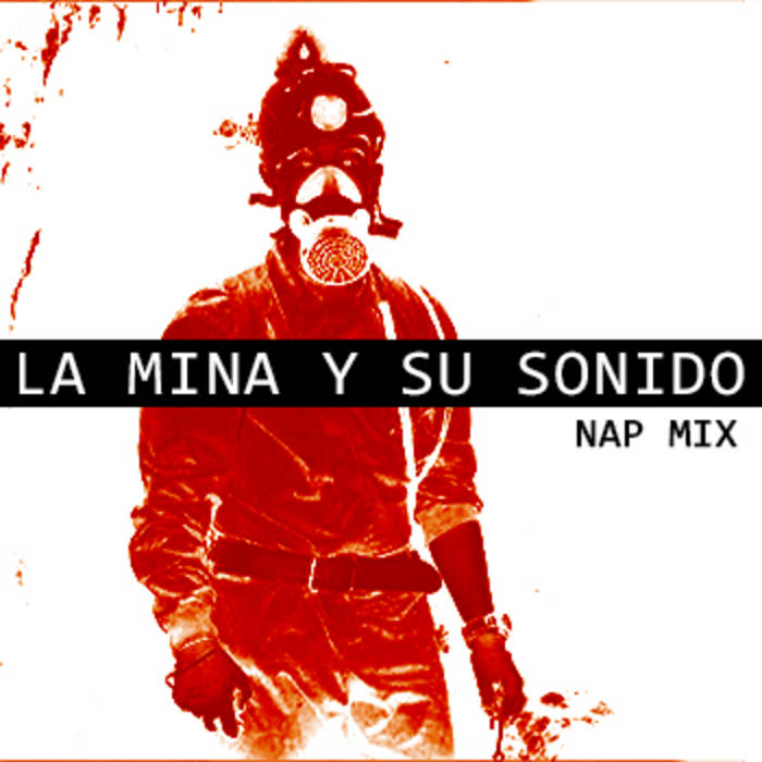 La mina y su sonido [NAP MIX] cover art