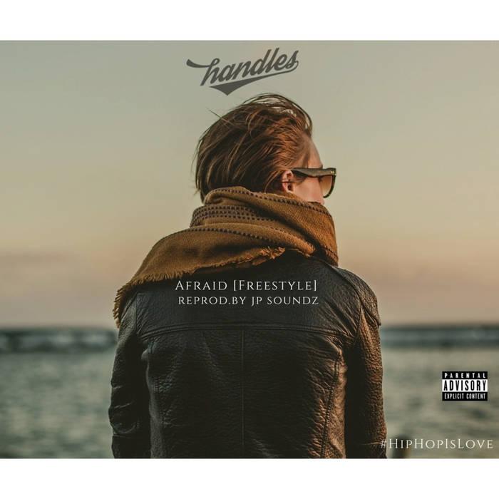 Afraid [Freestyle] (reprod.by JP Soundz) cover art