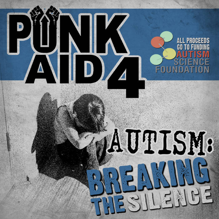 PUNK AID 4 -  AUTISM: BREAKING THE SILENCE cover art
