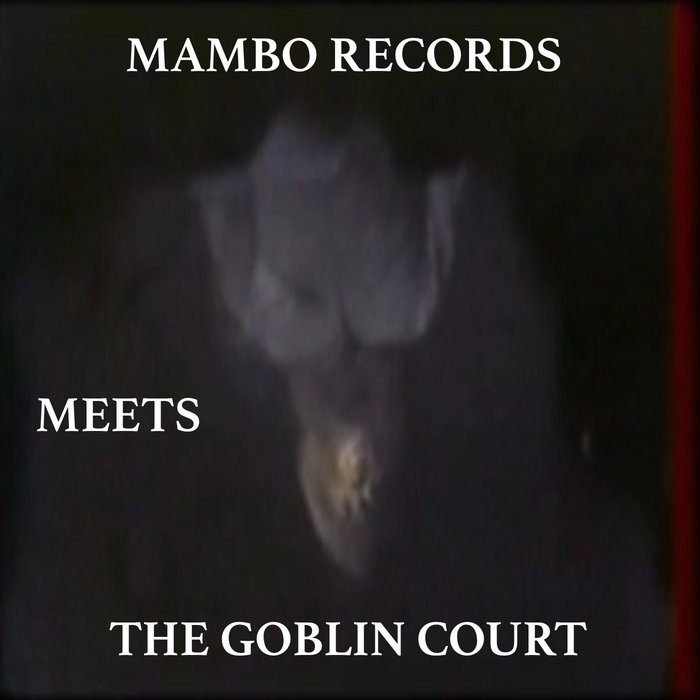 Mambo Records Meets The Goblin Court cover art