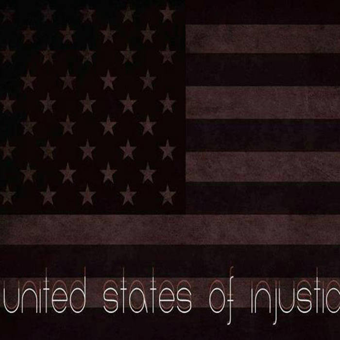 United States Of Injustice cover art