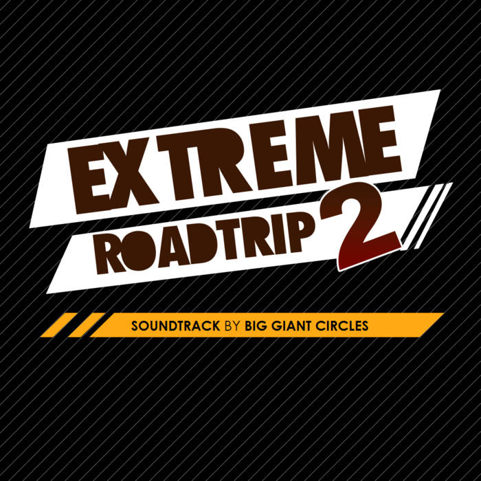 Extreme Road Trip 2 Soundtrack cover art