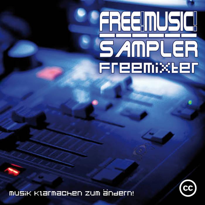 Free! Music! Sampler - FreeMixter cover art