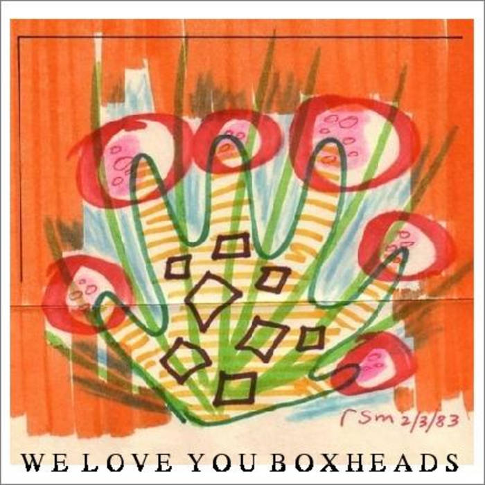 We Love You Boxheads /2 cover art