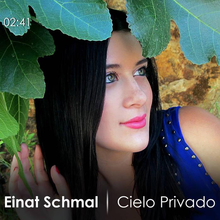 Cielo Privado- Einat Schmal cover art