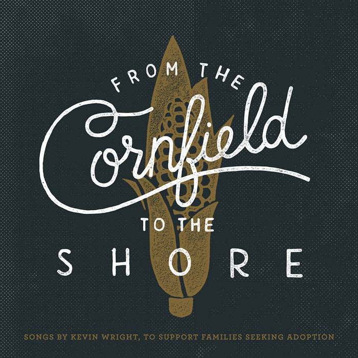 From The Cornfield To The Shore cover art