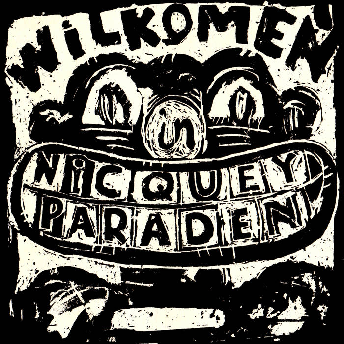 Wilkomen in Nicquey Paraden cover art