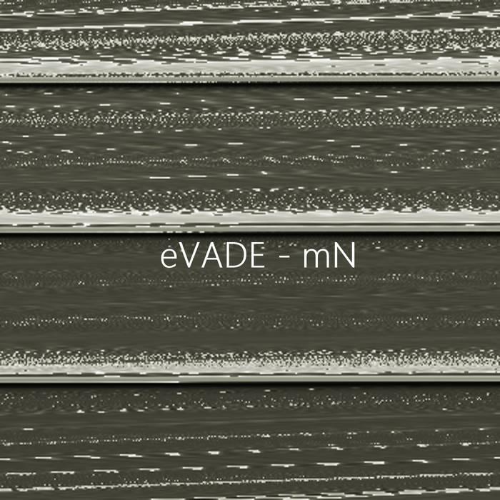 eVADE - mN ep cover art