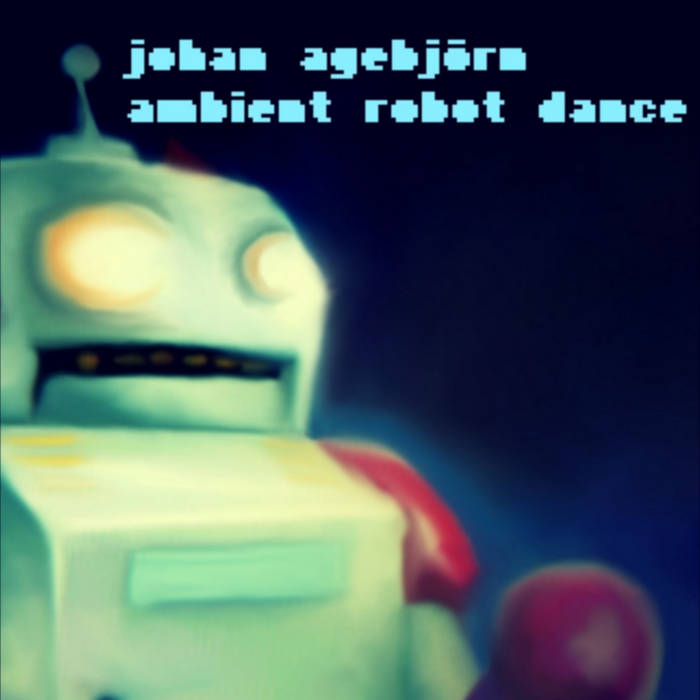 Ambient Robot Dance cover art