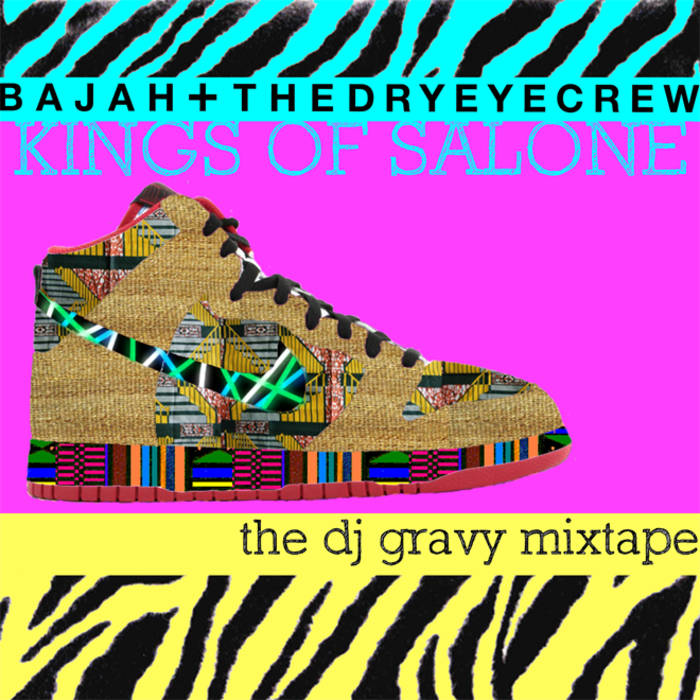Kings of Salone: The DJ Gravy Mixtape cover art