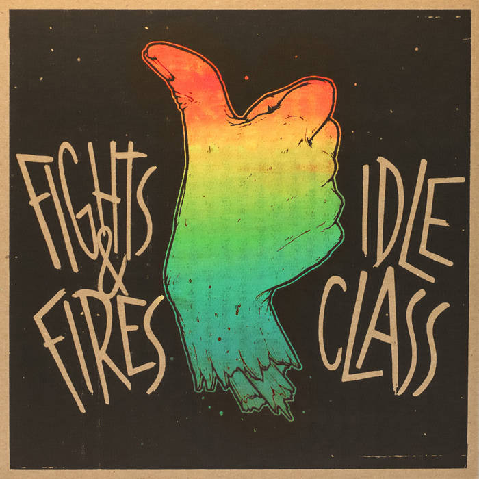 Fights And Fires / Idle Class - Split 7inch cover art